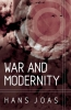 Joas, Hans,War and Modernity