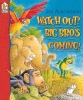 Alborough, Jez,Watch Out, Big Bro`s Coming