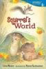 Moser, Lisa,Squirrel`s World