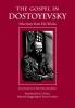 Dostoyevsky, Fyodor,The Gospel in Dostoyevsky