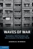 Wimmer, Andreas,Waves of War