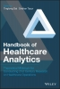 Dai, Tinglong,Handbook of Healthcare Analytics