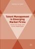 Latukha, Marina,Talent Management in Emerging Market Firms