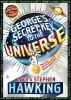 Hawking, Lucy,   Hawking, Stephen W.,   Galfard, Christophe,George`s Secret Key to the Universe