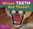 Lynch, Wayne,Whose Teeth Are These?