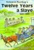 Eakin, Sue,Solomon Northup`s Twelve Years a Slave