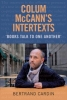 Bertrand Cardin,Colum McCann`s Intertexts