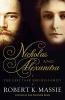 Robert K. Massie ,Nicholas and Alexandra