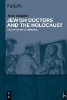 Halpin, Ross W.,Jewish Doctors and the Holocaust