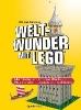 Elsmore, Warren,Weltwunder mit LEGO?