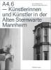 ,A4,6 - K?nstlerinnen und K?nstler in der Alten Sternwarte Mannheim