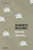Bolaño, Roberto,Estrella distante