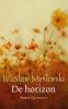 <b>Wieslaw  Mysliwski</b>,De horizon