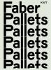 Kees Faber, Jef de Jager, Peter Zwaal,Faber Pallets