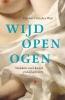 <b>Gijsbert van der Wal</b>,Wijd open ogen