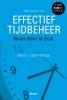 <b>Ineke E.  Kievit-Broeze</b>,Effectief tijdbeheer (3de herziene editie) - Nooit meer te druk