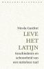 Nicola  Gardini,Leve het Latijn