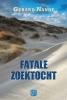 <b>Gerard  Nanne</b>,Fatale zoektocht