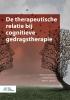 <b>Nikolaos  Kazantzis</b>,De therapeutische relatie bij cognitieve gedragstherapie