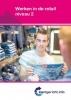 C.  Bakker, L.  Kroes, R. van Midde,Werken in de retail niveau 2
