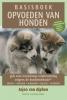 <b>Arjen van Alphen, Francien  Koeman</b>,Basisboek opvoeden van honden