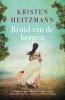 Kristen  Heitzmann,Bruid van de bergen