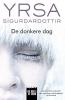 <b>Yrsa  Sigurdardottir</b>,De donkere dag