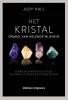 <b>Judy  Hall</b>,Het kristal, orakel van helende wijsheid
