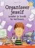 Janet S. Fox,Organiseer jezelf zonder je hoofd te verliezen