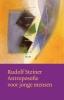 Rudolf Steiner,Antroposofie voor jonge mensen
