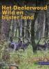 ,<b>Het Deelerwoud</b>