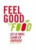 ,Feel good Food