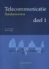W.  Sterken, J.M.M.  Stieger,Telecommunicatie, fundamenten deel 1