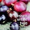 <b>Greet  Tijskens</b>,Bessen uit de tuin