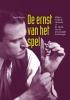<b>Daan  Rutten</b>,De ernst van het spel. Willem Frederik Hermans en de ethiek van de persoonlijke mythologie