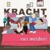 <b>Cynthia  Boomkens, Hannah van der Grient, Judith  Metz, Evelien  Rauwerdink – Nijland</b>,Kracht van meiden!