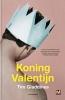 <b>Tim Gladdines</b>,Koning Valentijn