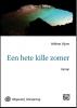 Hélène  Vijver,Een hete kille zomer - grote letter uitgave