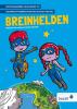 <b>Belinda  Herrewijn, Esther  Monfils</b>,Breinhelden groep 3-4