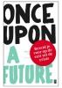 <b>Leen Zevenbergen, Ruud Veltenaar</b>,Once Upon A Future