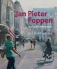 Tejo van den Brink ,Jan Pieter Foppen - Hedendaags impressionist