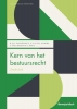 Karianne  Albers Raymond  Schlössels,Kern van het bestuursrecht