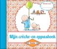 ,<b>Mijn Creche- en Oppasboek (Pauline Oud) - herzien</b>
