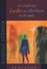 Rudolf  Steiner ,De strijd van Lucifer en Ahriman in de mens