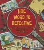 Dan  Waddell,Hoe word ik een detective?