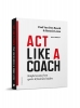 Ronnie  Leten Paul Van den Bosch,Act like a coach
