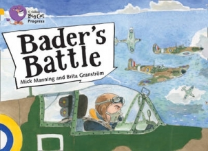 Brita Granstrom,   Mick Manning Bader`s Battle