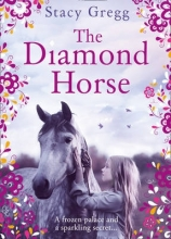 Gregg, Stacy The Diamond Horse