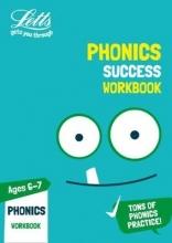 Letts KS1 Phonics Ages 6-7 Practice Workbook