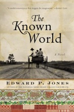 Jones, Edward P. The Known World